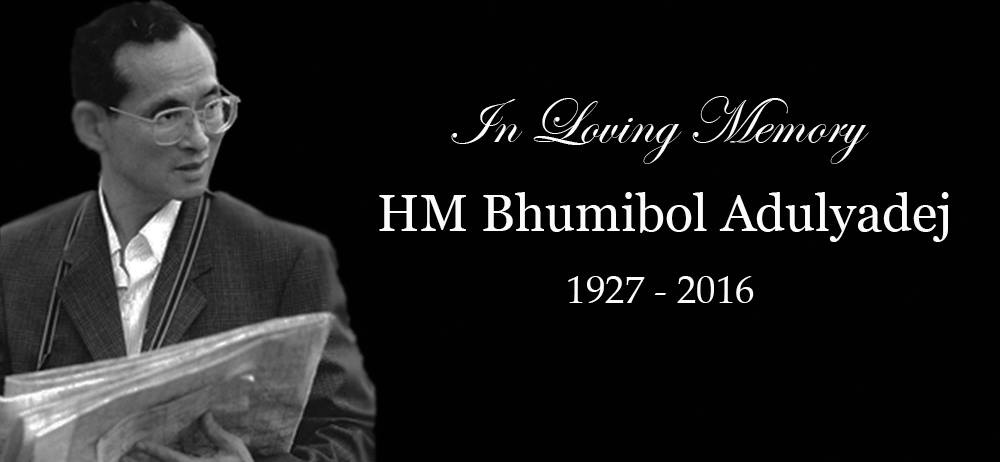 In loving memory of King Bhumibol of Thailand